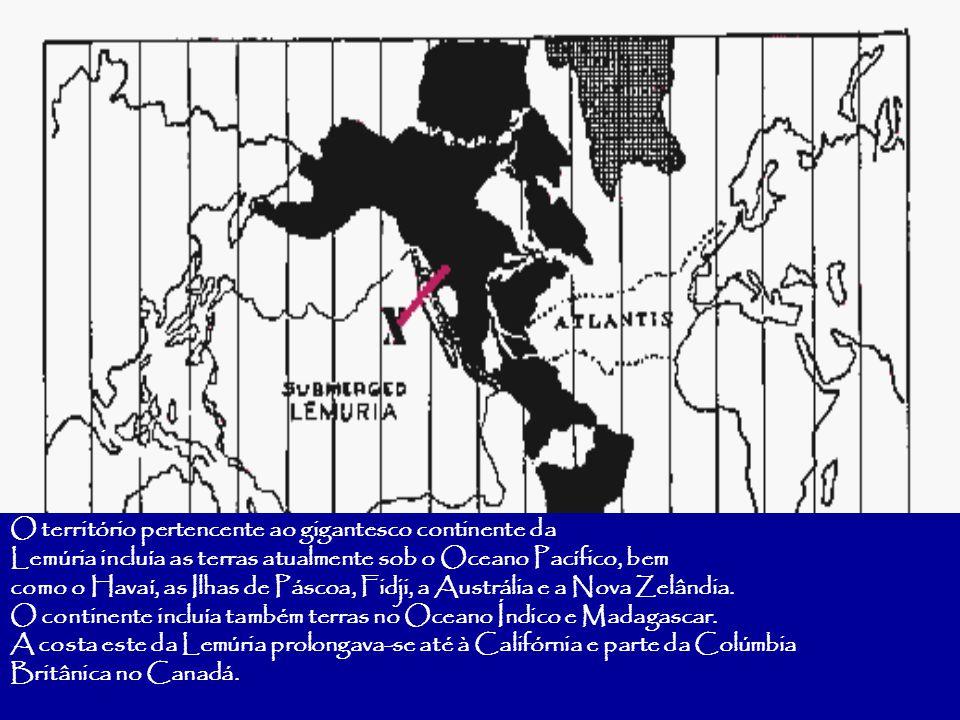 O território pertencente ao gigantesco continente da Lemúria incluía as terras atualmente sob o Oceano Pacífico, bem como o Havaí, as Ilhas de Páscoa, Fidji, a Austrália e a Nova Zelândia.