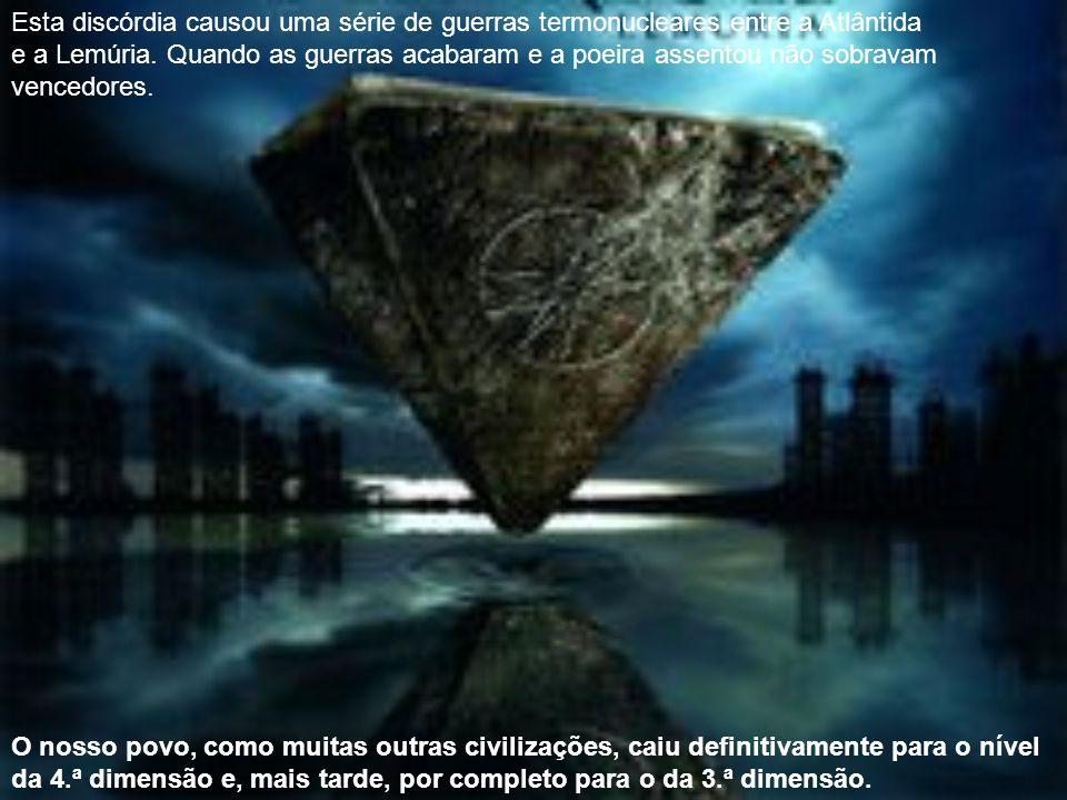 Tinham duas idéias diferentes acerca de qual seria a direção indicada para a continuidade de outras civilizações neste planeta.