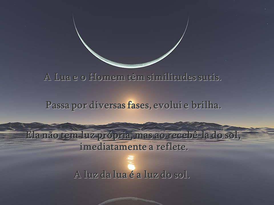 Observar a imensidão azul, Observar a imensidão azul, a Lua e as estrelas a Lua e as estrelas é observar a nós mesmos: é observar a nós mesmos: nas mu