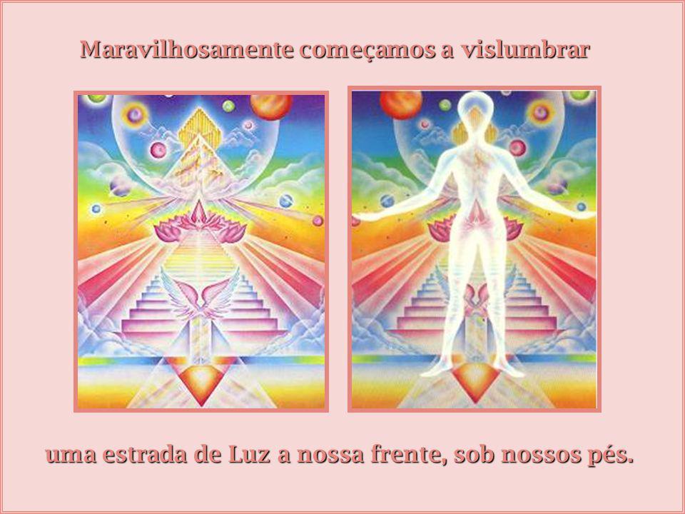 O primeiro e mais importante lugar de quinta dimensão, de mundo novo, é dentro de cada um de nós.