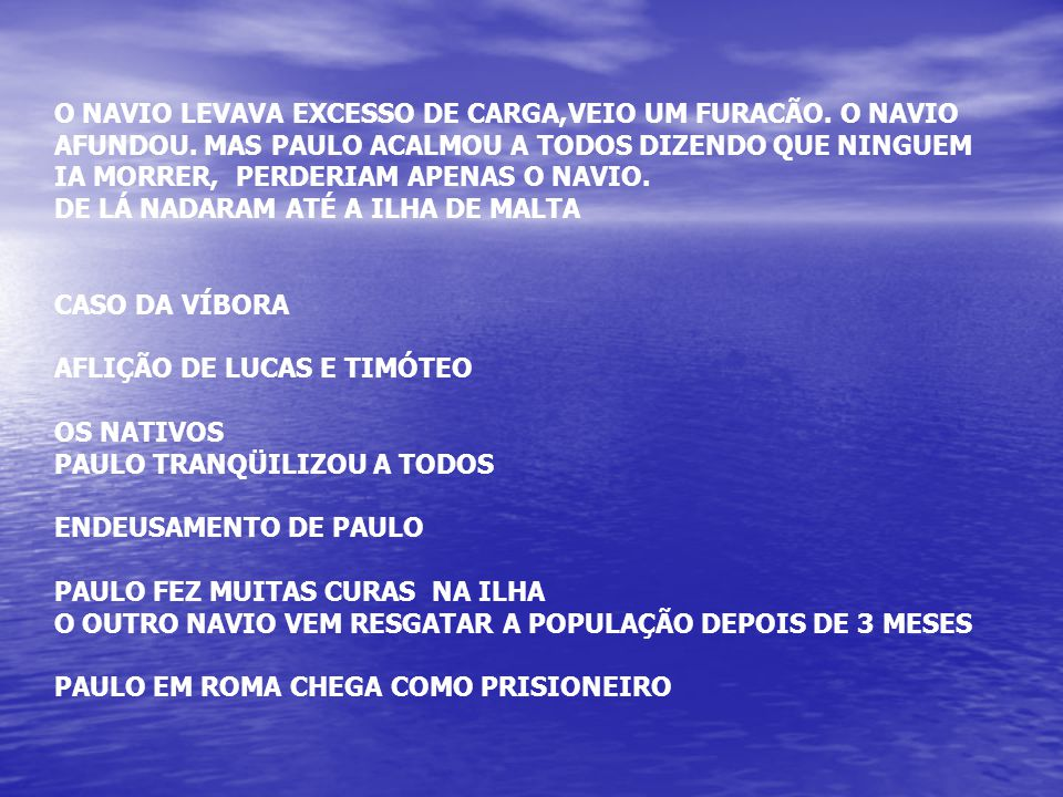 O NAVIO LEVAVA EXCESSO DE CARGA,VEIO UM FURACÃO.O NAVIO AFUNDOU.