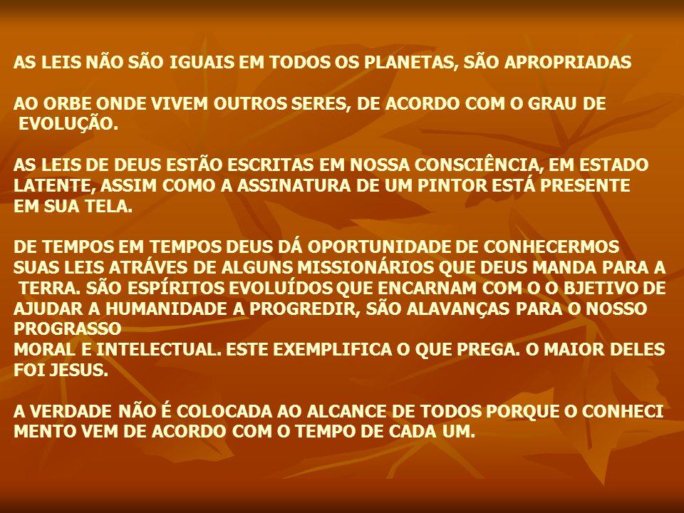 ALÉM DA LEI DO AMOR A LEI NATURAL DEVER SER APLICADA A TODAS CIRCUSTÂNCIAS.