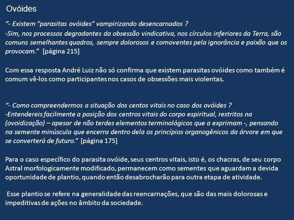 Para acrescentar mais esclarecimentos citamos a seguir o mesmo André Luiz, desta feita no seu outro livro por título Evolução em Dois Mundos, página 1