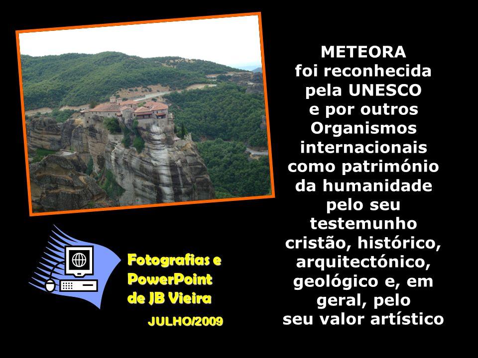 METEORA é, no seu conjunto, uma terra sagrada, um lugar santo, edificado por inspiração a Deus e protegido por Ele. Cada uma das suas grutas, barranco