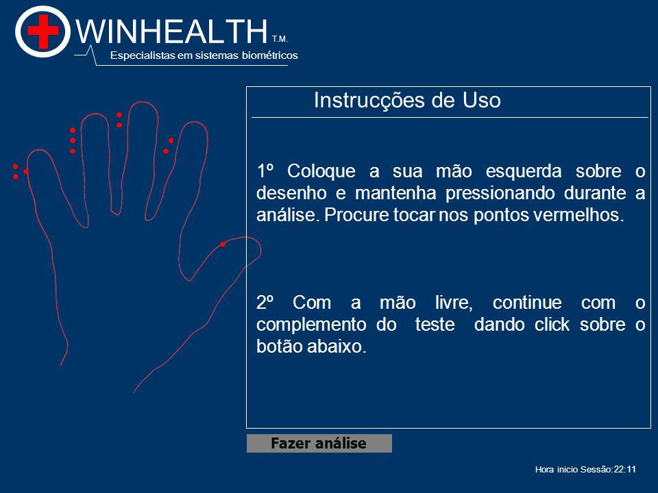 22:13 Acceso ao Programa WINHEALTH T.M. Este software biométrico é utilizado para realizar testes do tipo médico. Em breve será instalado em entradas