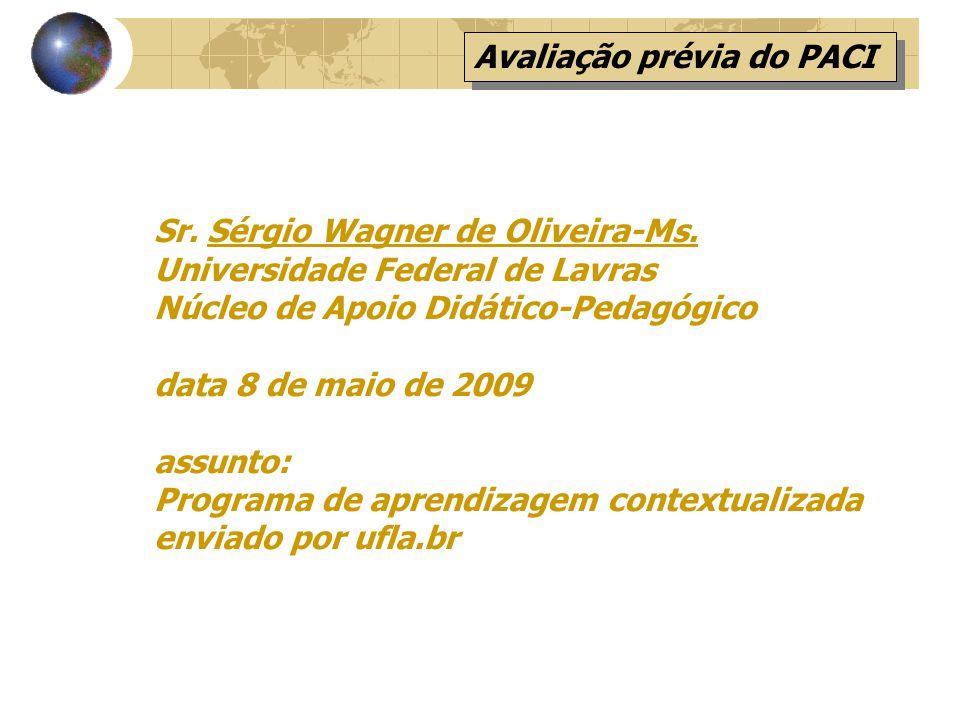 Sr.Sérgio Wagner de Oliveira-Ms.