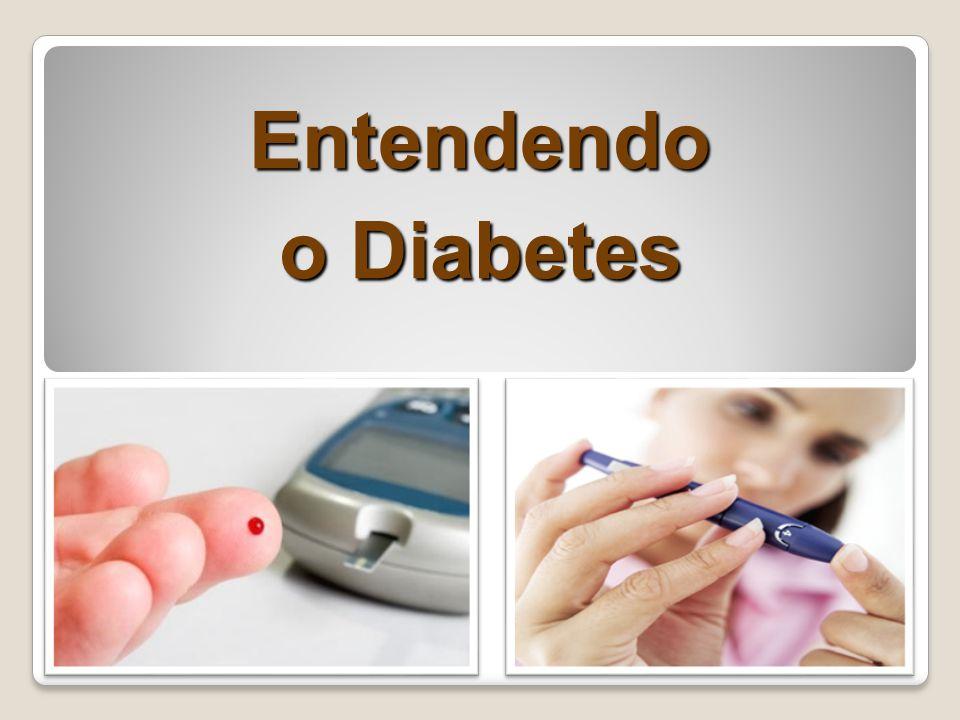 Entendendo o Diabetes