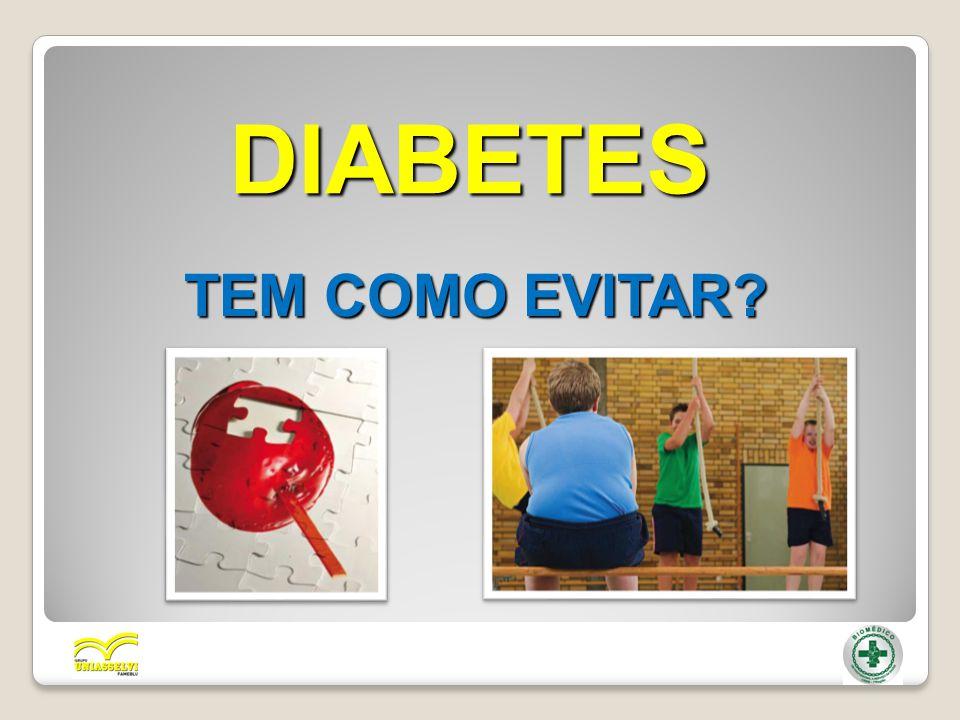 DIABETES TEM COMO EVITAR?
