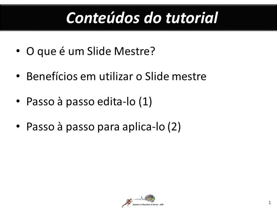 Passo à passo 1.3 13 Notem que a configuração de todos os demais padrões de slides foram mudados