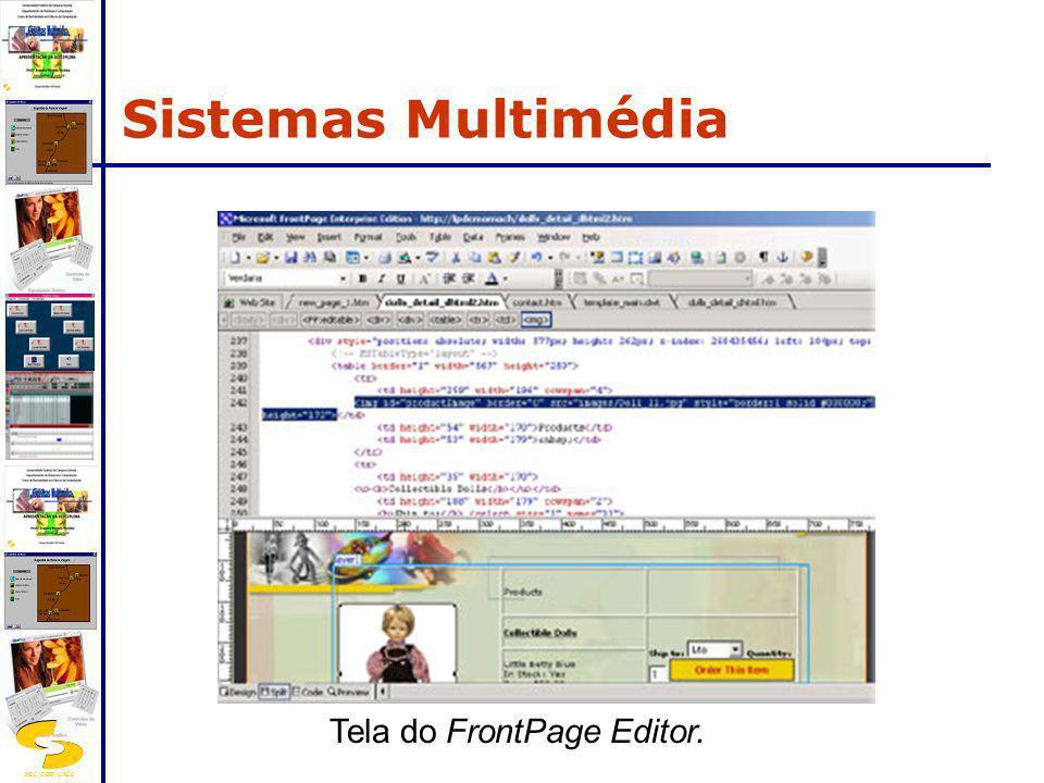 DSC/CEEI/UFCG Tela do FrontPage Editor. Sistemas Multimédia