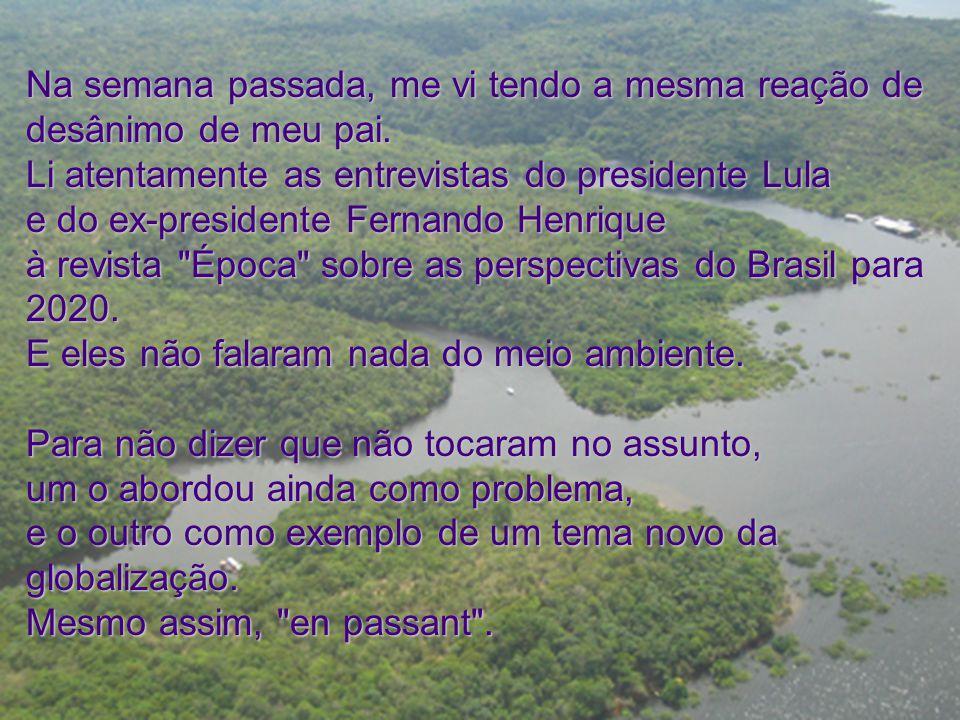 Na semana passada, me vi tendo a mesma reação de desânimo de meu pai. Li atentamente as entrevistas do presidente Lula e do ex-presidente Fernando Hen