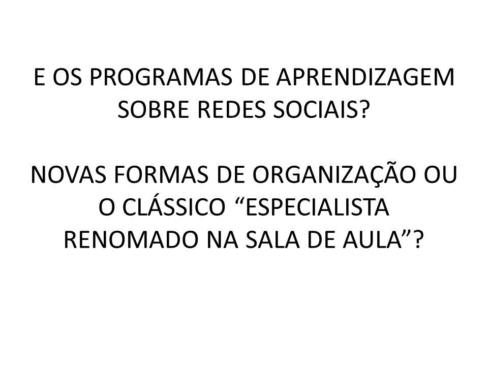 E OS PROGRAMAS DE APRENDIZAGEM SOBRE REDES SOCIAIS.
