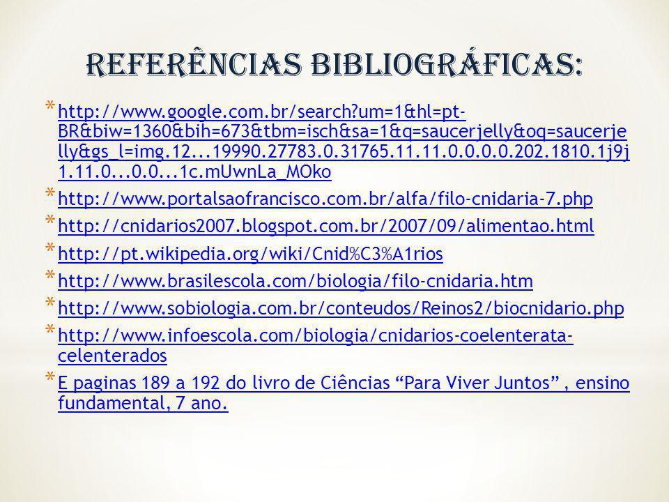 * http://www.google.com.br/search?um=1&hl=pt- BR&biw=1360&bih=673&tbm=isch&sa=1&q=saucerjelly&oq=saucerje lly&gs_l=img.12...19990.27783.0.31765.11.11.