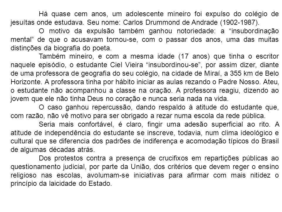 Há quase cem anos, um adolescente mineiro foi expulso do colégio de jesuítas onde estudava. Seu nome: Carlos Drummond de Andrade (1902-1987). O motivo
