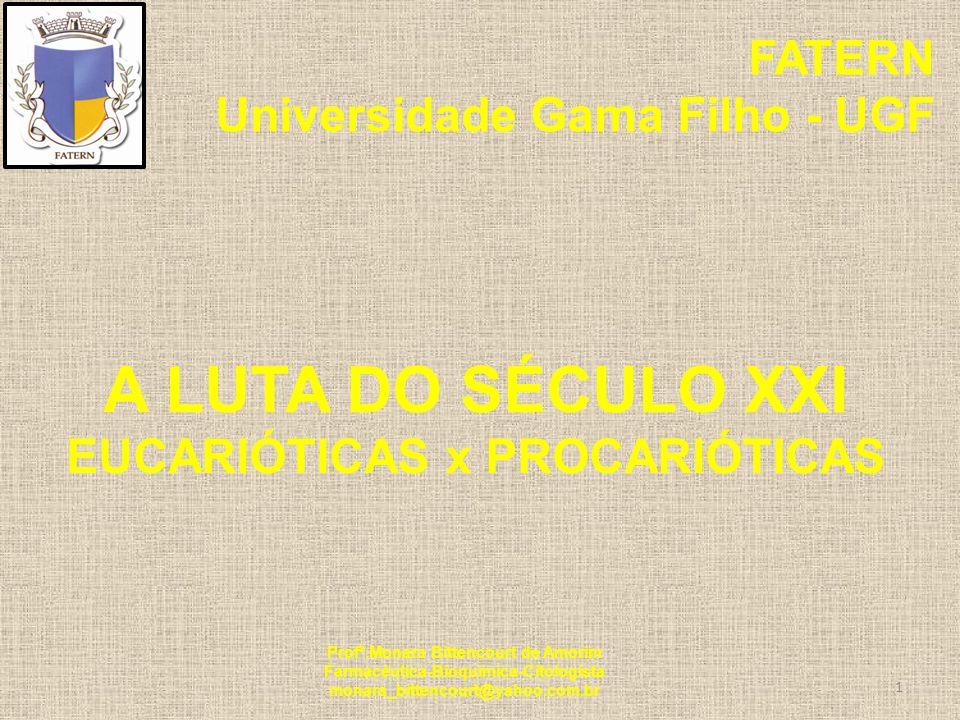 FATERN - Universidade Gama Filho-UGF MINI-CURSO SOBRE ANTIMICROBIANOS PRINCÍPIOS GERAIS PARA O USO CLÍNICO DOS ANTIMICROBIANOS PRINCIPAIS AGENTES ANTIMICROBIANOS.
