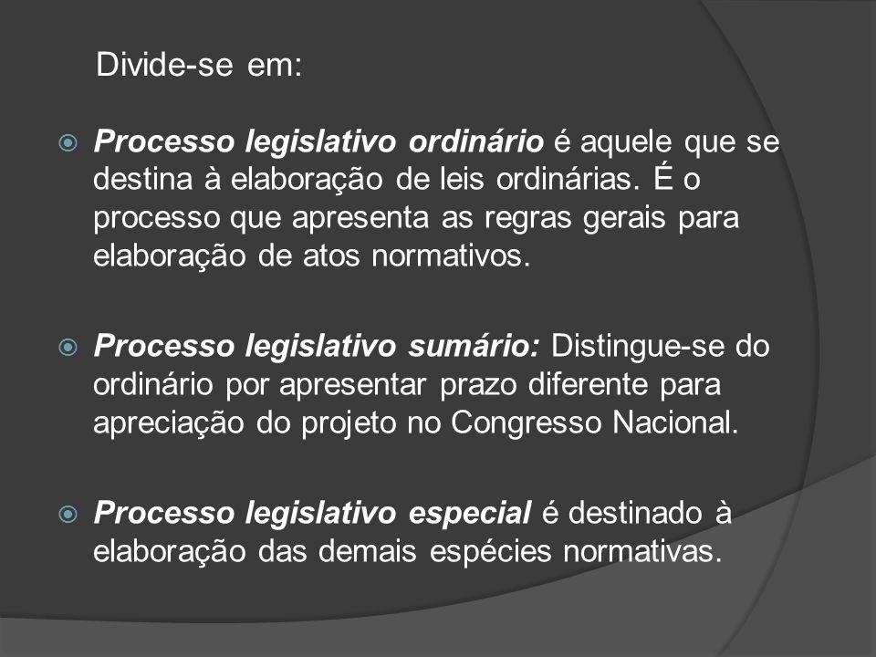 Processo legislativo ordinário é aquele que se destina à elaboração de leis ordinárias. É o processo que apresenta as regras gerais para elaboração de