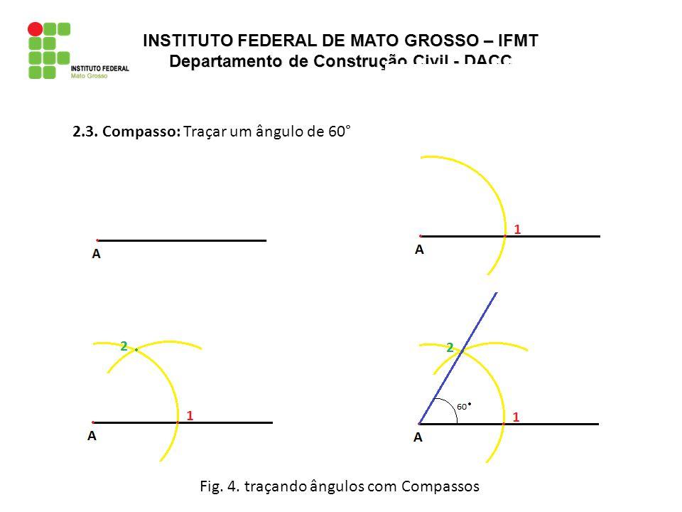 Fig. 4. traçando ângulos com Compassos 2.3. Compasso: Traçar um ângulo de 60°