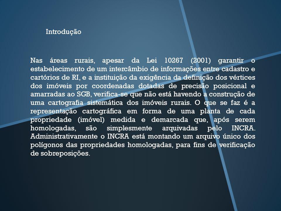 Nas áreas rurais, apesar da Lei 10267 (2001) garantir o estabelecimento de um intercâmbio de informações entre cadastro e cartórios de RI, e a institu
