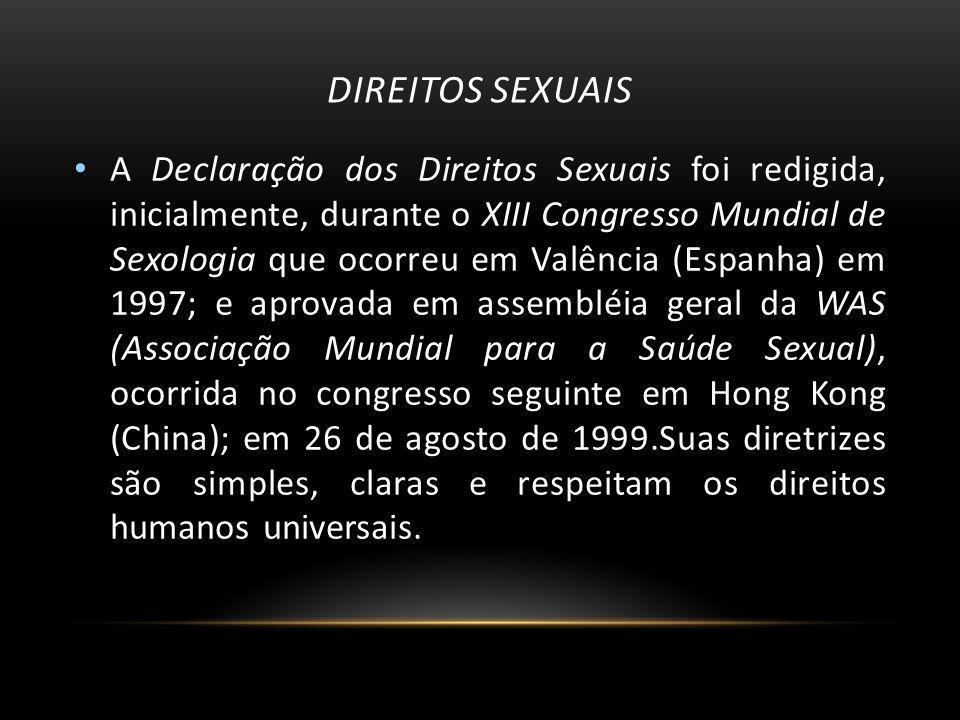 IMPORTÂNCIA DOS DIREITOS Sexualidade é uma parte integral da personalidade de todo ser humano.