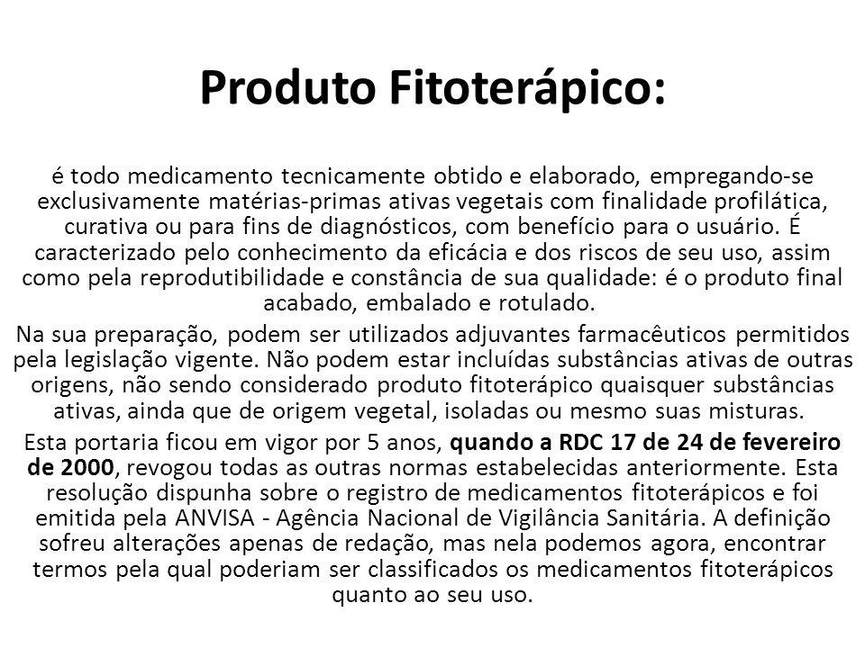 Produto Fitoterápico: é todo medicamento tecnicamente obtido e elaborado, empregando-se exclusivamente matérias-primas ativas vegetais com finalidade profilática, curativa ou para fins de diagnósticos, com benefício para o usuário.