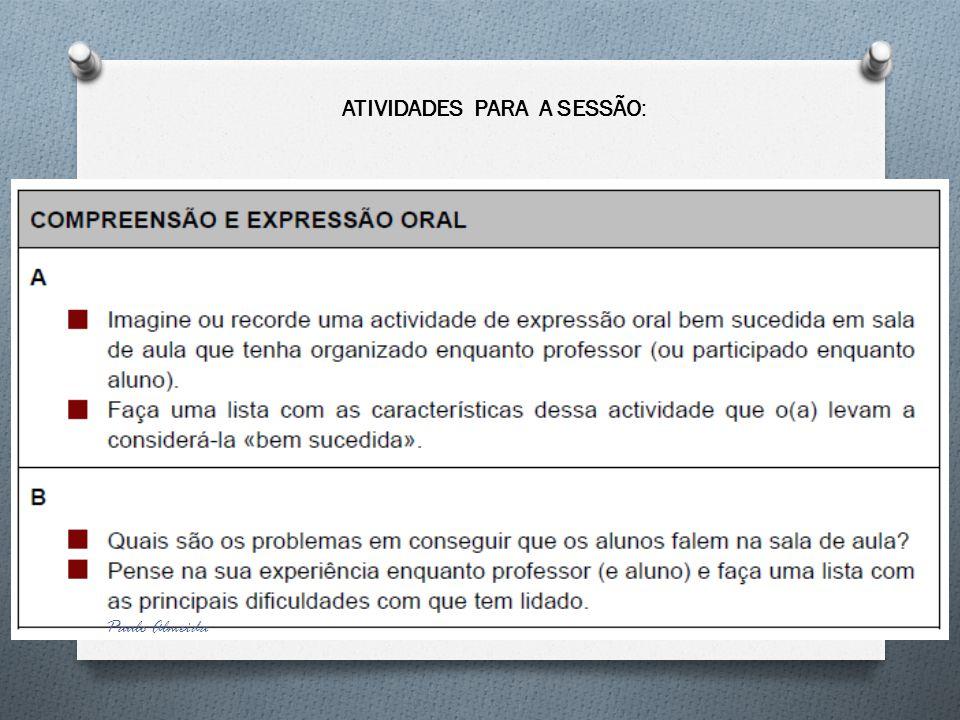 Paulo Almeida ATIVIDADES PARA A SESSÃO: