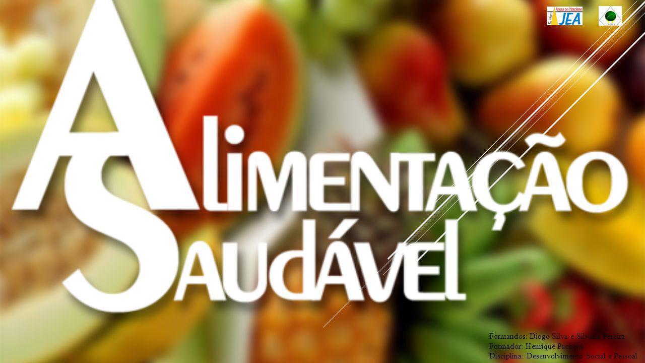 Formandos: Diogo Silva e Silvana Pereira Formador: Henrique Pacheco Disciplina: Desenvolvimento Social e Pessoal