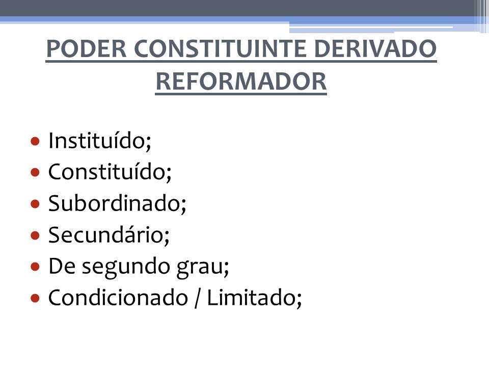 Instituído; Constituído; Subordinado; Secundário; De segundo grau; Condicionado / Limitado;