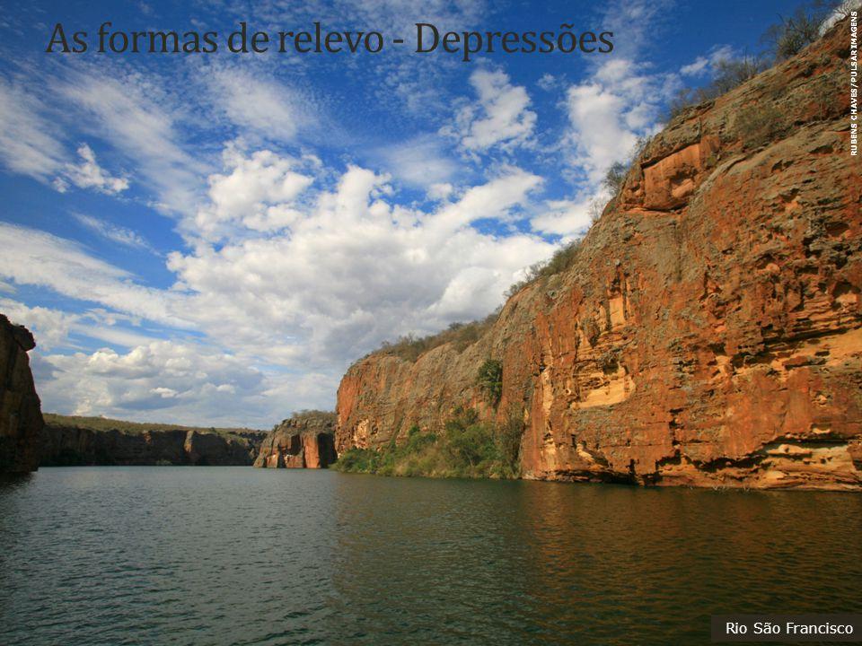 As formas de relevo - Depressões Rio São Francisco RUBENS CHAVES/PULSAR IMAGENS