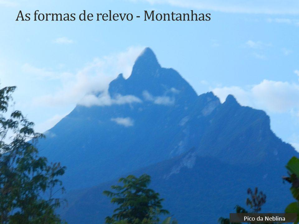 As formas de relevo - Montanhas Pico da Neblina