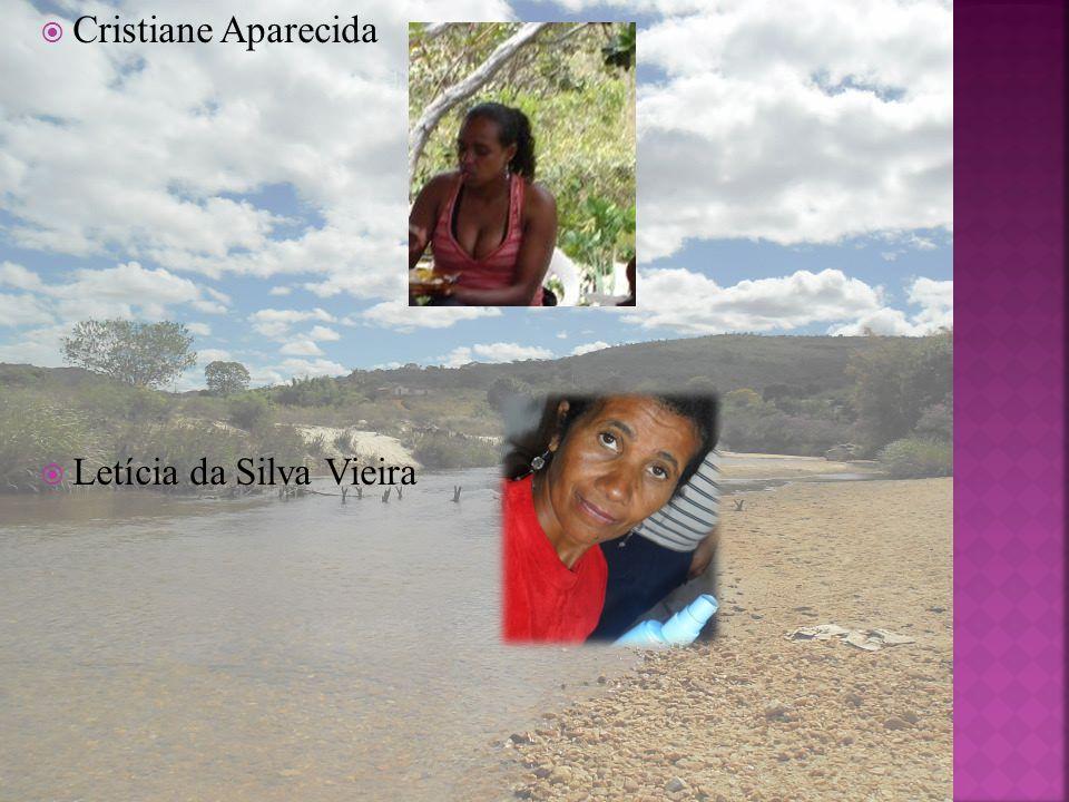 Cristiane Aparecida Letícia da Silva Vieira