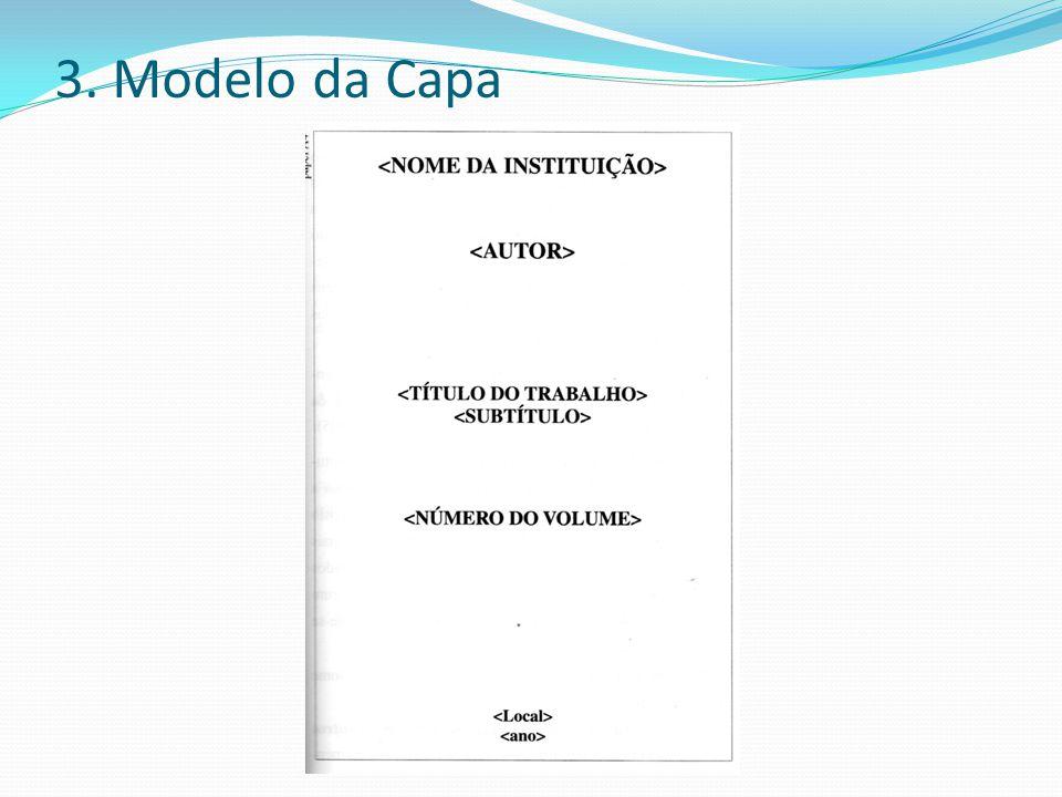 4.Folha de Rosto A folha de rosto vem logo em seguida à capa.