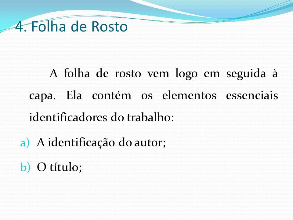 Resumo em língua vernácula Conforme a ABNT (NBR 14.724/2005) o resumo em português é obrigatório para trabalhos de curso e consiste na apresentação concisa dos pontos relevantes de um texto.