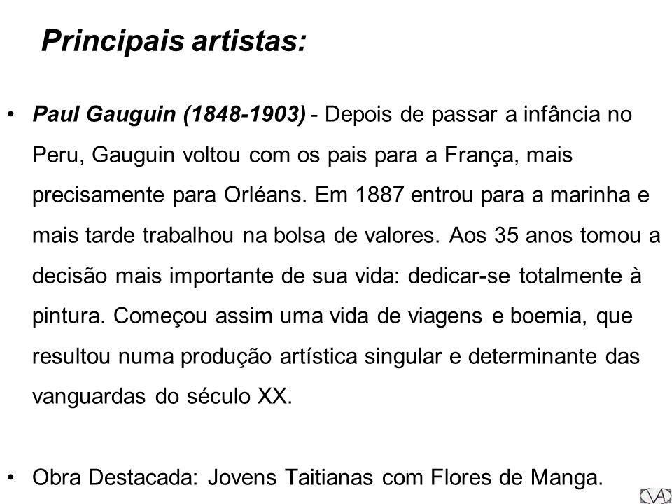Principais Artistas: André Derain (1880-1954), pintor francês, dizia: As cores chegaram a ser para nós cartuchos de dinamite. Por volta de 1900, ligou-se a Maurice de Vlaminck e a Matisse, com os quais se tornou um dos principais pintores fovistas.