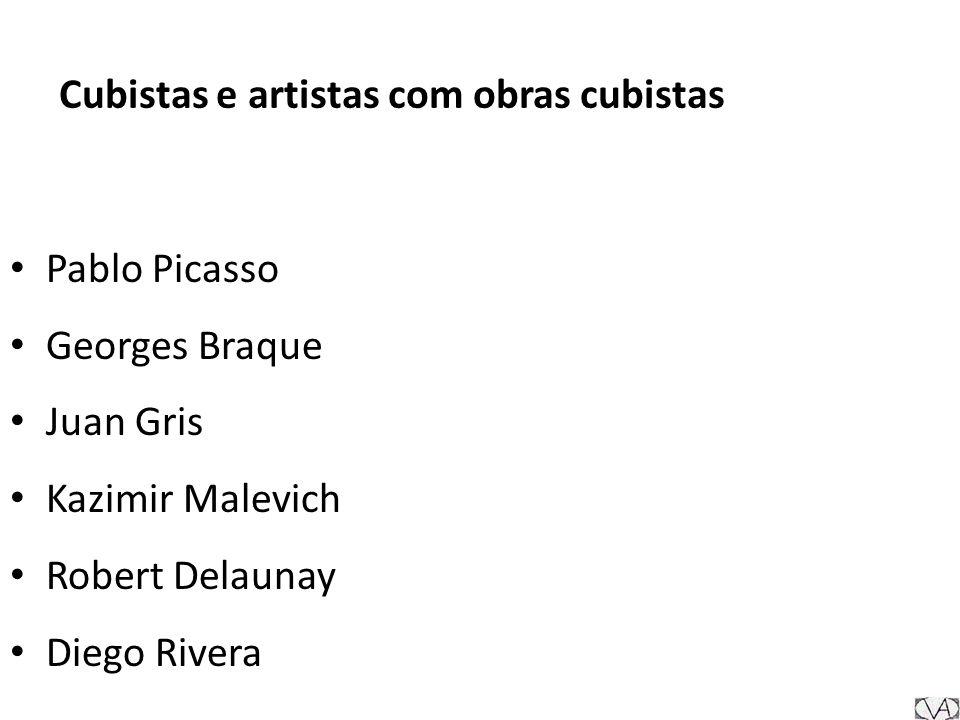 Cubistas e artistas com obras cubistas Pablo Picasso Georges Braque Juan Gris Kazimir Malevich Robert Delaunay Diego Rivera