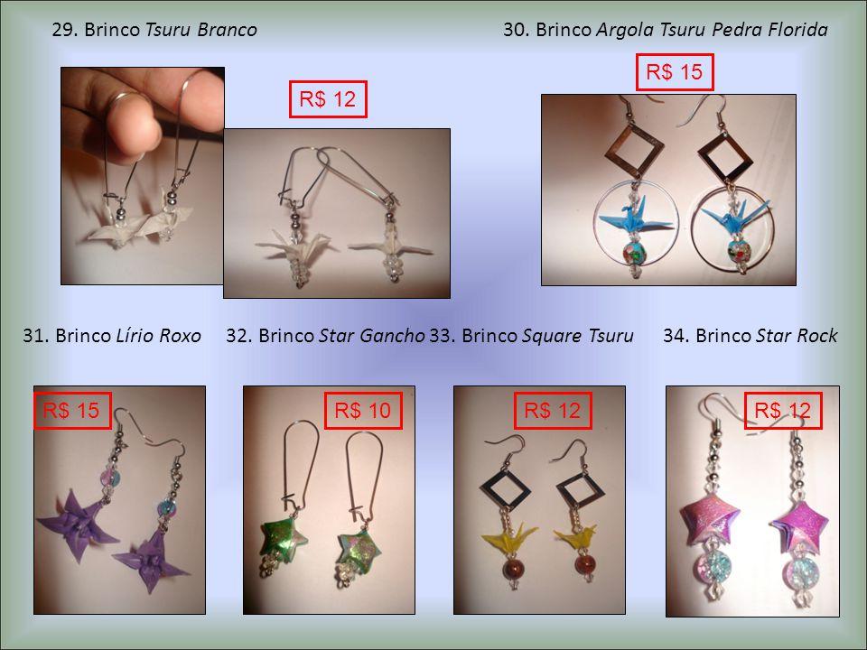 31.Brinco Lírio Roxo32. Brinco Star Gancho33. Brinco Square Tsuru34.