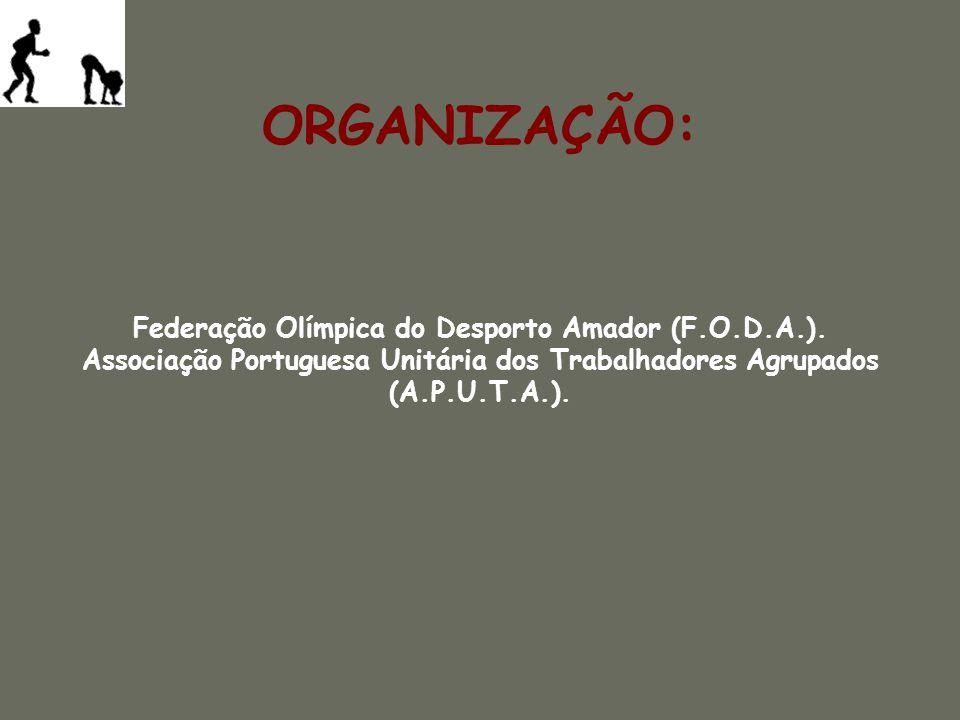 Federação Olímpica do Desporto Amador (F.O.D.A.).