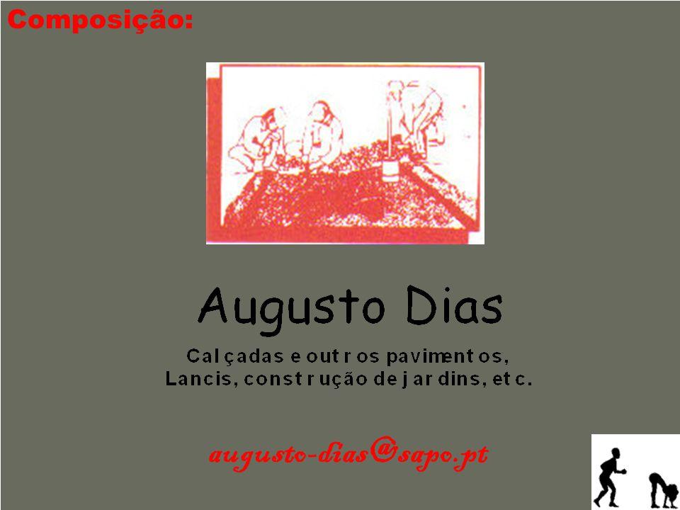 augusto-dias@sapo.pt Composição: