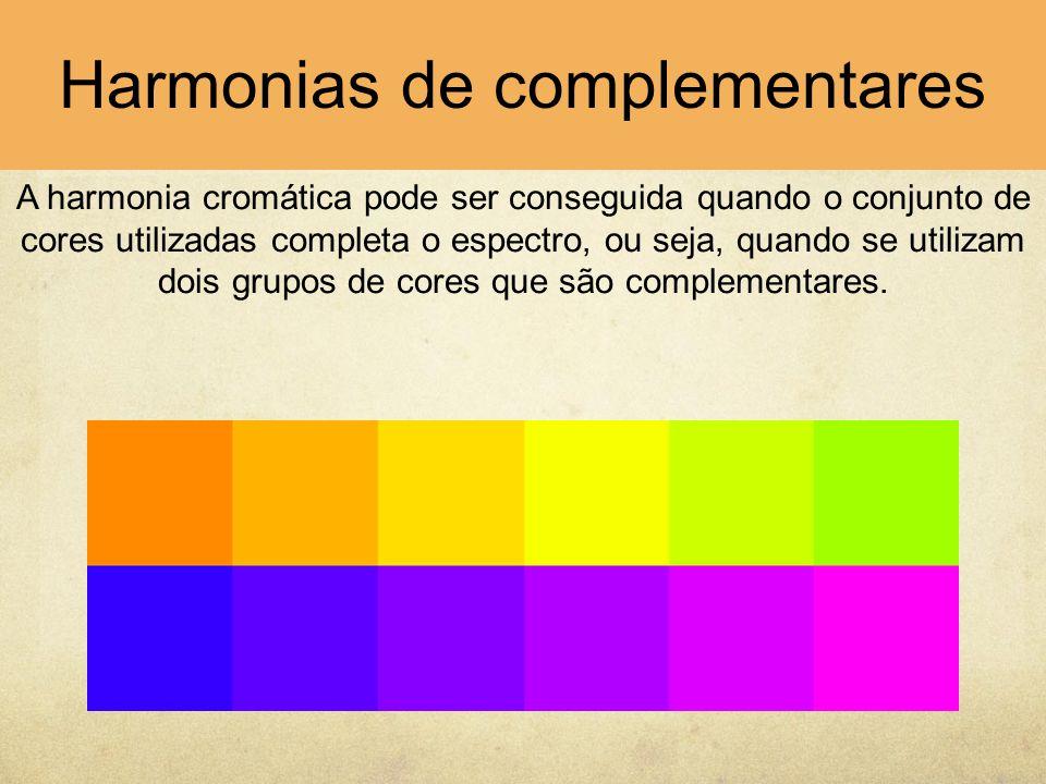 Harmonias de complementares A harmonia cromática pode ser conseguida quando o conjunto de cores utilizadas completa o espectro, ou seja, quando se uti