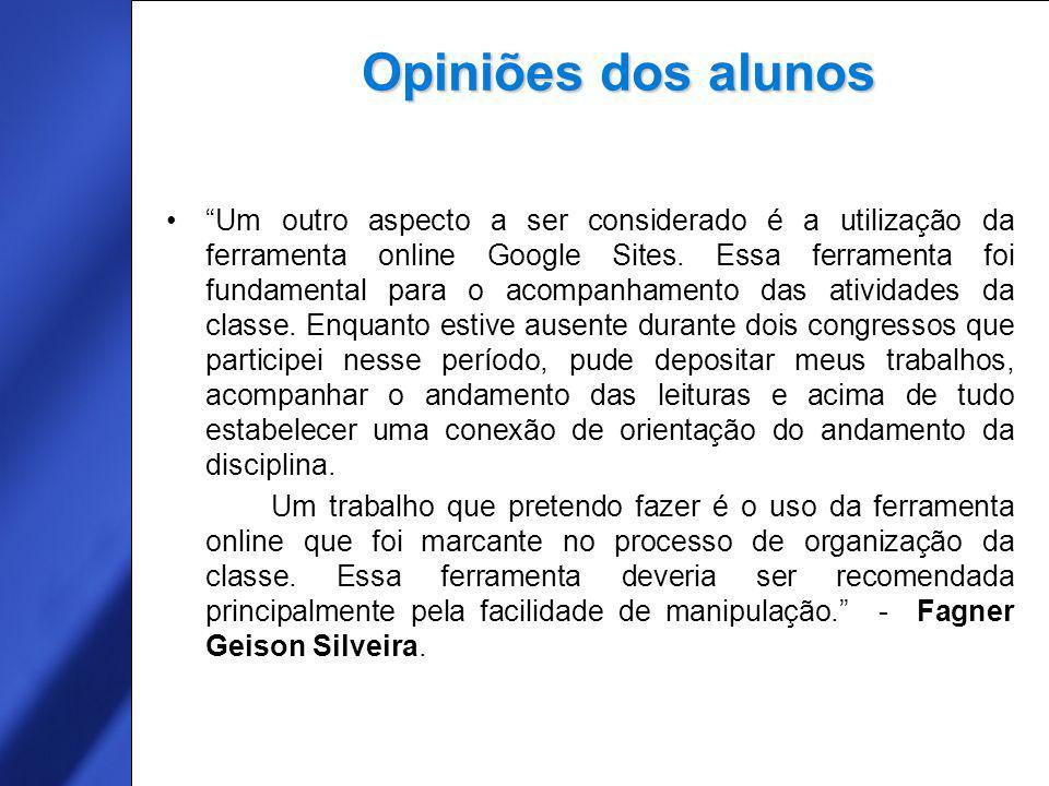 16 Um outro aspecto a ser considerado é a utilização da ferramenta online Google Sites.