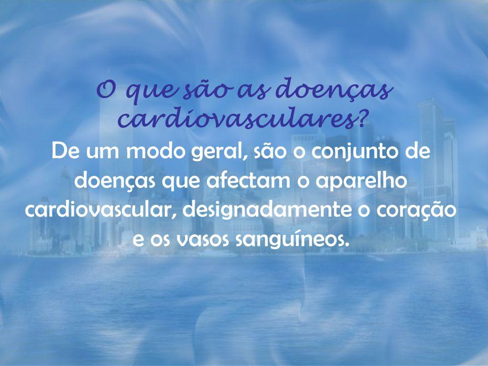 As doenças cardiovasculares são responsáveis por cerca de 40% dos óbitos em Portugal.