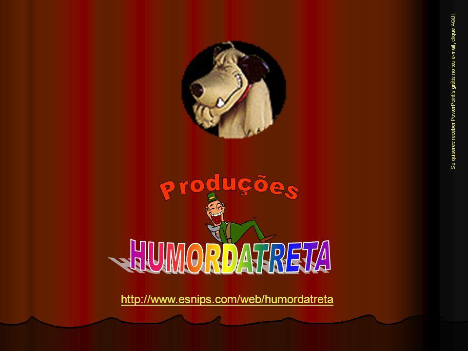 http://www.esnips.com/web/humordatreta