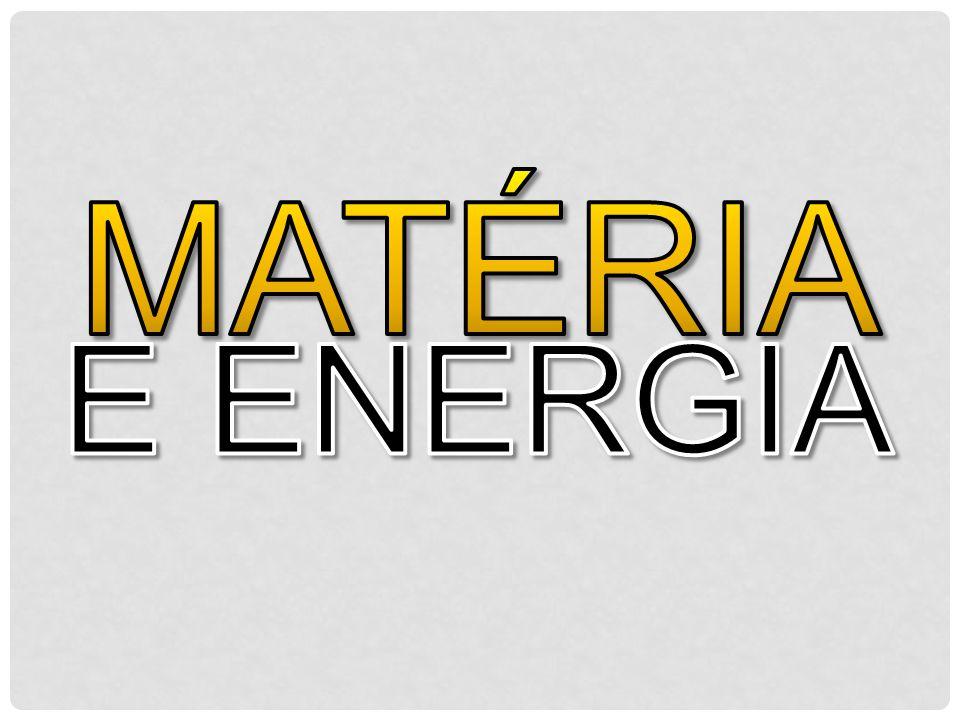Matéria é tudo que ocupa espaço e possui massa de repouso (ou massa invariante).