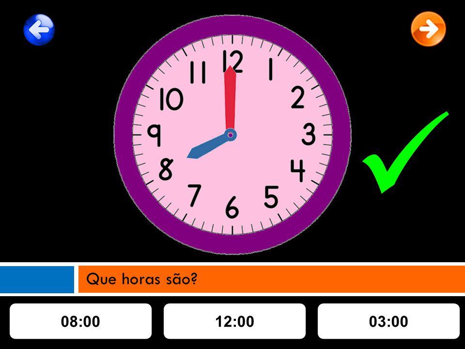 08:0012:0003:00 Que horas são