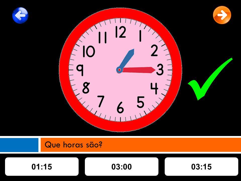 01:1503:0003:15 Que horas são?
