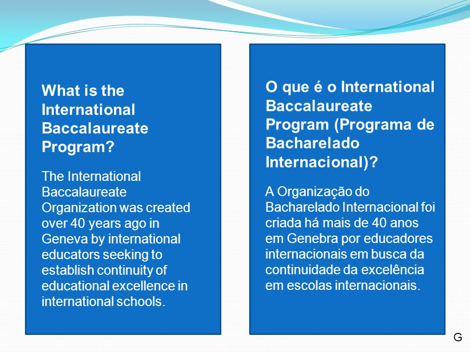 The IB program is not designed only for students who plan to study abroad.