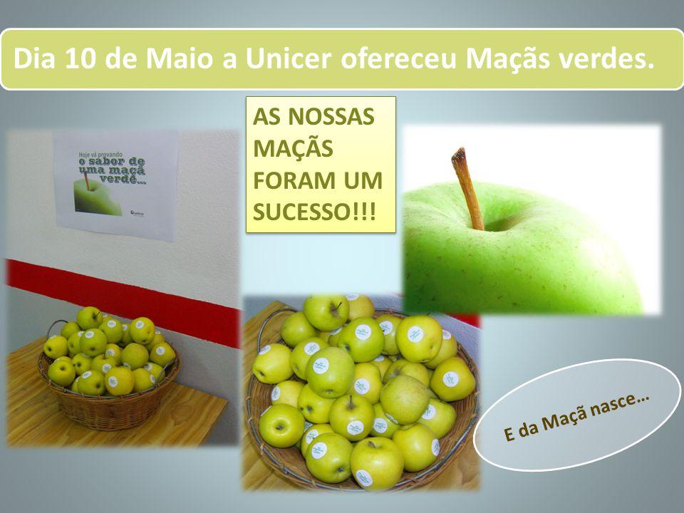 Dia 10 de Maio a Unicer ofereceu Maçãs verdes. AS NOSSAS MAÇÃS FORAM UM SUCESSO!!! E da Maçã nasce…