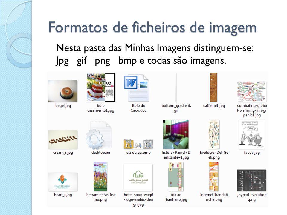 Formatos de ficheiros de imagem Os formatos jpg ou jpeg ou ainda JPEG são adequados a imagens fotográficas.