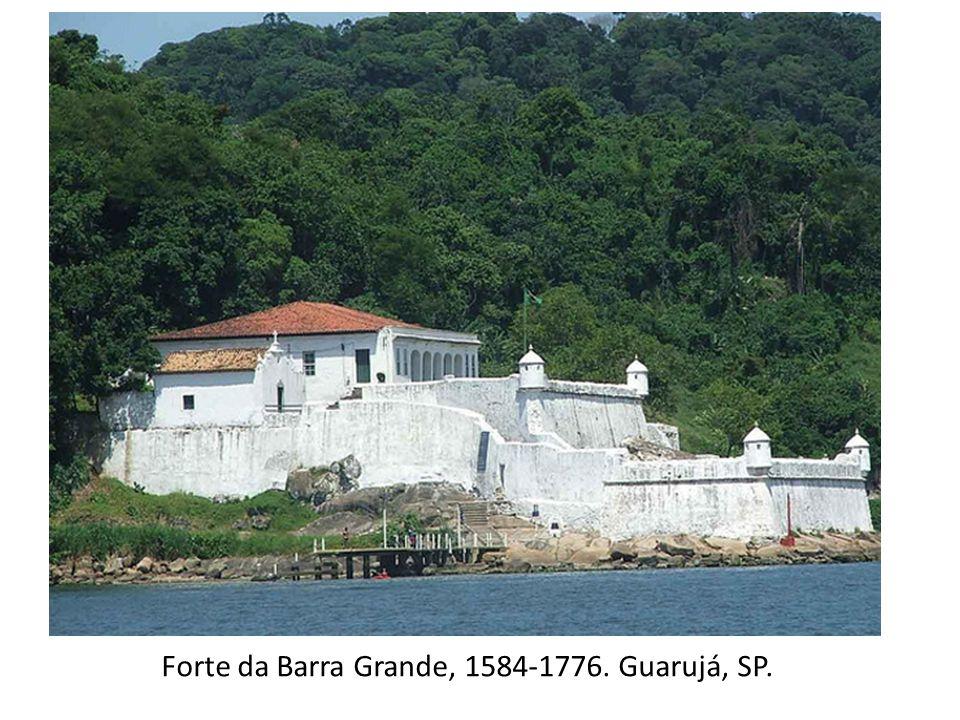 Forte da Barra Grande, 1584-1776. Guarujá, SP.