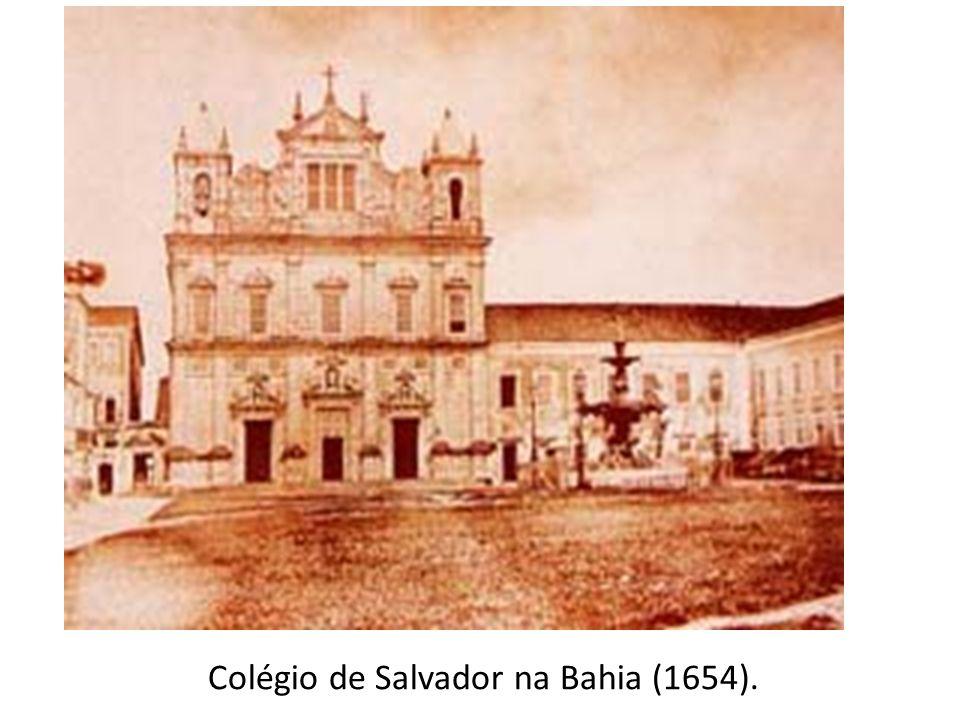 Colégio de Salvador na Bahia (1654).