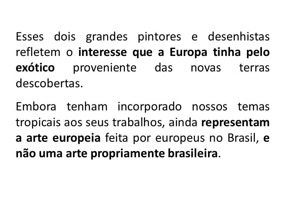 FONTES: TIRAPELI, Percival.Coleção Arte Brasileira.